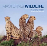 Vignette du livre Mastering Wildlife Photography - Richard Garvey-Williams