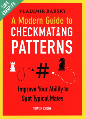 Vignette du livre A Modern Guide to Checkmating Patterns