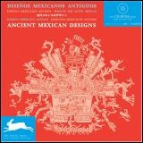 Vignette du livre Ancient Mexican Designs : Dessins mexicains anciens