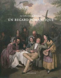 Vignette du livre Un regard romantique : La Collection Rademakers