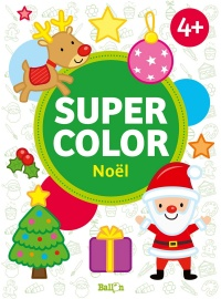 Vignette du livre Super color : Noël, 4+