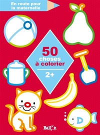 Vignette du livre 50 choses à colorier : 2 +