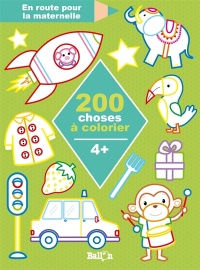 Vignette du livre 200 choses à colorier : 4 +