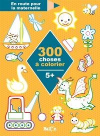 Vignette du livre 300 choses à colorier : 5 +