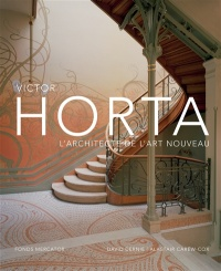 Vignette du livre Victor Horta, l'architecte de l'art nouveau - David Dernie, Alastair Carew-Cox