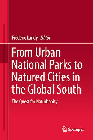 Vignette du livre From Urban National Parks to Natured Cities in the Global South