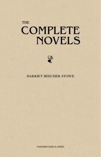 Vignette du livre Collected Works of Harriet Beecher Stowe