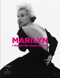 Vignette du livre Marylin : I Wanna be Loved by you
