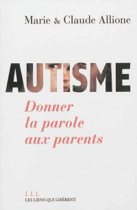 Autisme, donner la parole aux parents, Pierre Delion