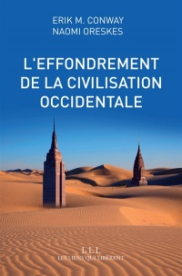 Vignette du livre Effondrement de la civilisation occidentale(L') - Erik M. Conway, Naomi Oreskes