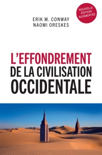 Vignette du livre L'effondrement de la civilisation occidentale