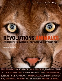 Révolutions animales.Comment les animaux sont devenus intelligent - Jane Goodall