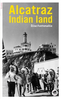 Vignette du livre Alcatraz Indian Land