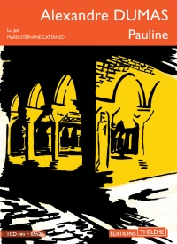 Pauline  CD mp3  (5h25) - Alexandre Dumas