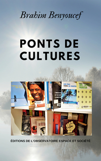 Ponts de culture - Brahim Benyoucef