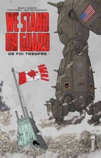 Vignette du livre We Stand on Guard : de foi trempée