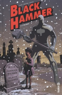 Vignette du livre Black Hammer T.2 : L'incident