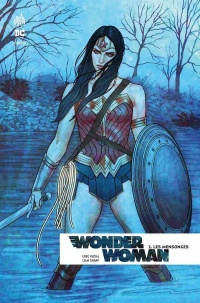 Vignette du livre Wonder Woman Rebirth T.2 : Mensonges