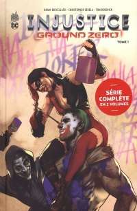 Vignette du livre Injustice : Ground Zero T.1