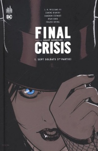Vignette du livre Final Crisis T.1 : Sept soldats : 1re partie
