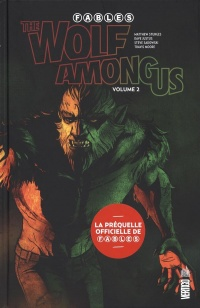 Vignette du livre Fables : The Wolf Among Us T.2