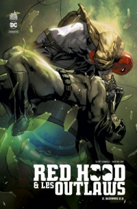 Vignette du livre Red Hood & les outlaws T.2 : Bizarro 2.0
