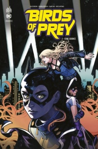 Vignette du livre Birds of Prey Rebirth T.2 : Code source