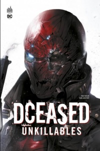 Vignette du livre Dceased T.2 : Unkillables