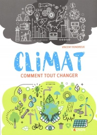 Climat: comment passer à l'action - Vincent Rondreux