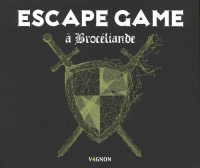 Vignette du livre Escape Game à Brocéliande