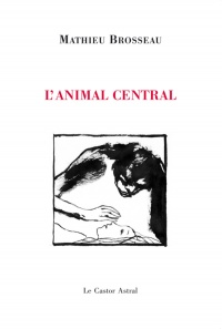 Vignette du livre L'animal central
