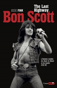 Vignette du livre Bon Scott : The Last Highway