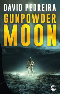 Vignette du livre Gunpowder Moon - David Pedreira