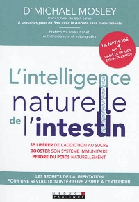 Vignette du livre L'intelligence naturelle de l'intestin :secrets de l'alimentation