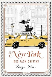 Le New York des fashionistas - Megan Hess