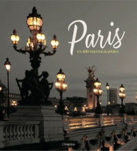Vignette du livre Paris en 100 photographies