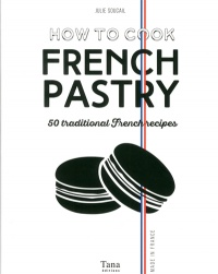Vignette du livre How to Cook French Pastry