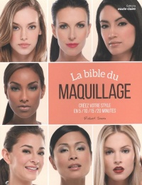 Vignette du livre La bible du maquillage - Robert Jones
