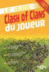 Le guide Clash of Clans du joueur : version 7,200 et + -  Arsenik