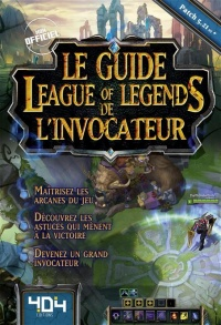Vignette du livre Le guide League of Legends de L'invocateur : saison 6