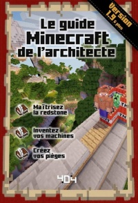 Vignette du livre Le guide Minecraft de l'architecte : version 1.9
