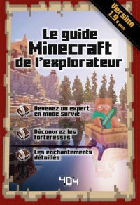 Vignette du livre Le guide Minecraft de l'explorateur : version 1.9 & plus