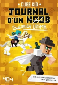 Vignette du livre Journal d'un noob T.5 : Guerrier ultime