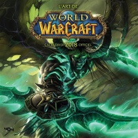 Vignette du livre L'art de World of Warcraft : calendrier 2018