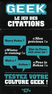 Geek : le jeu des citations - Mathias Lavorel