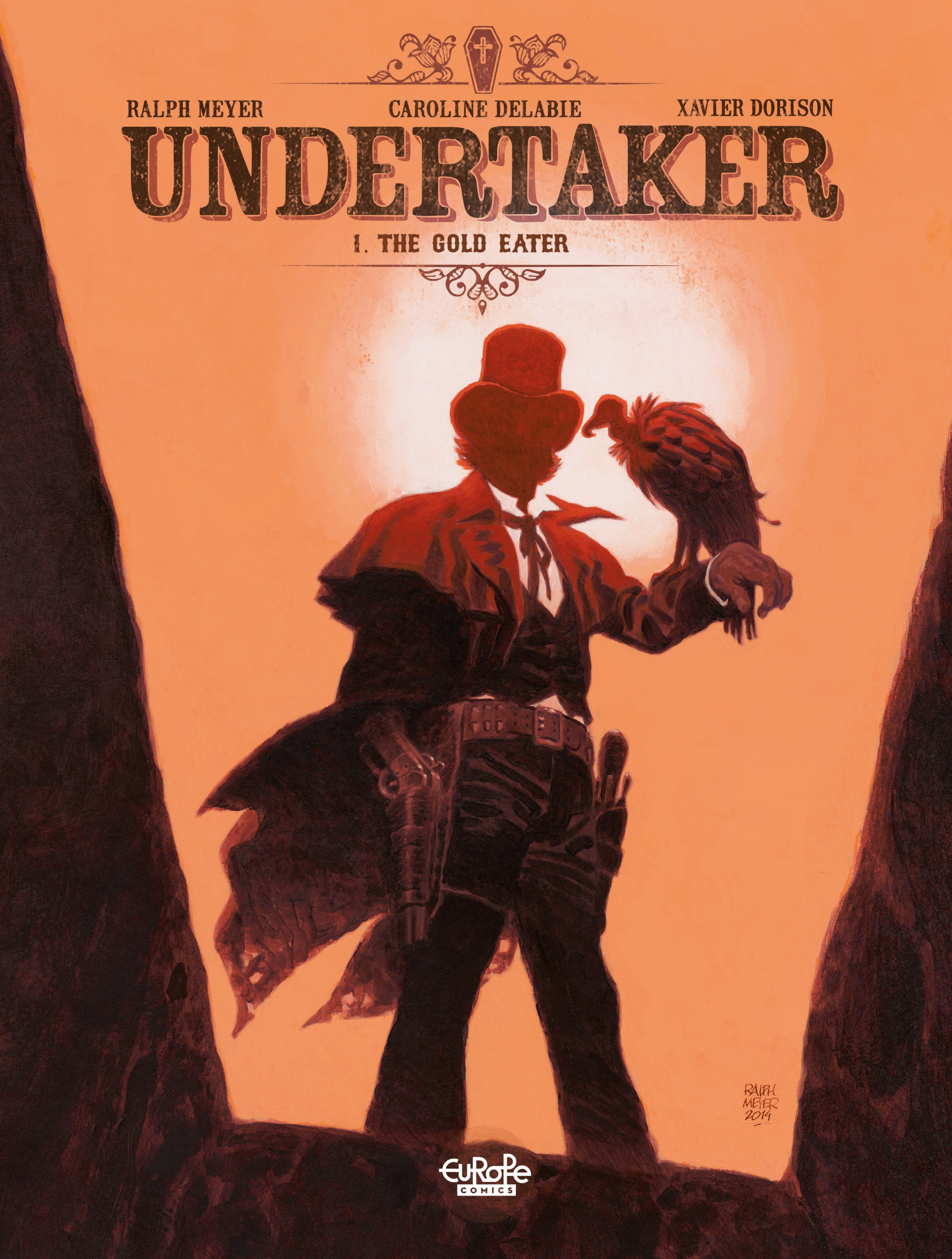 Vignette du livre Undertaker - Volume 1 - The Gold Eater