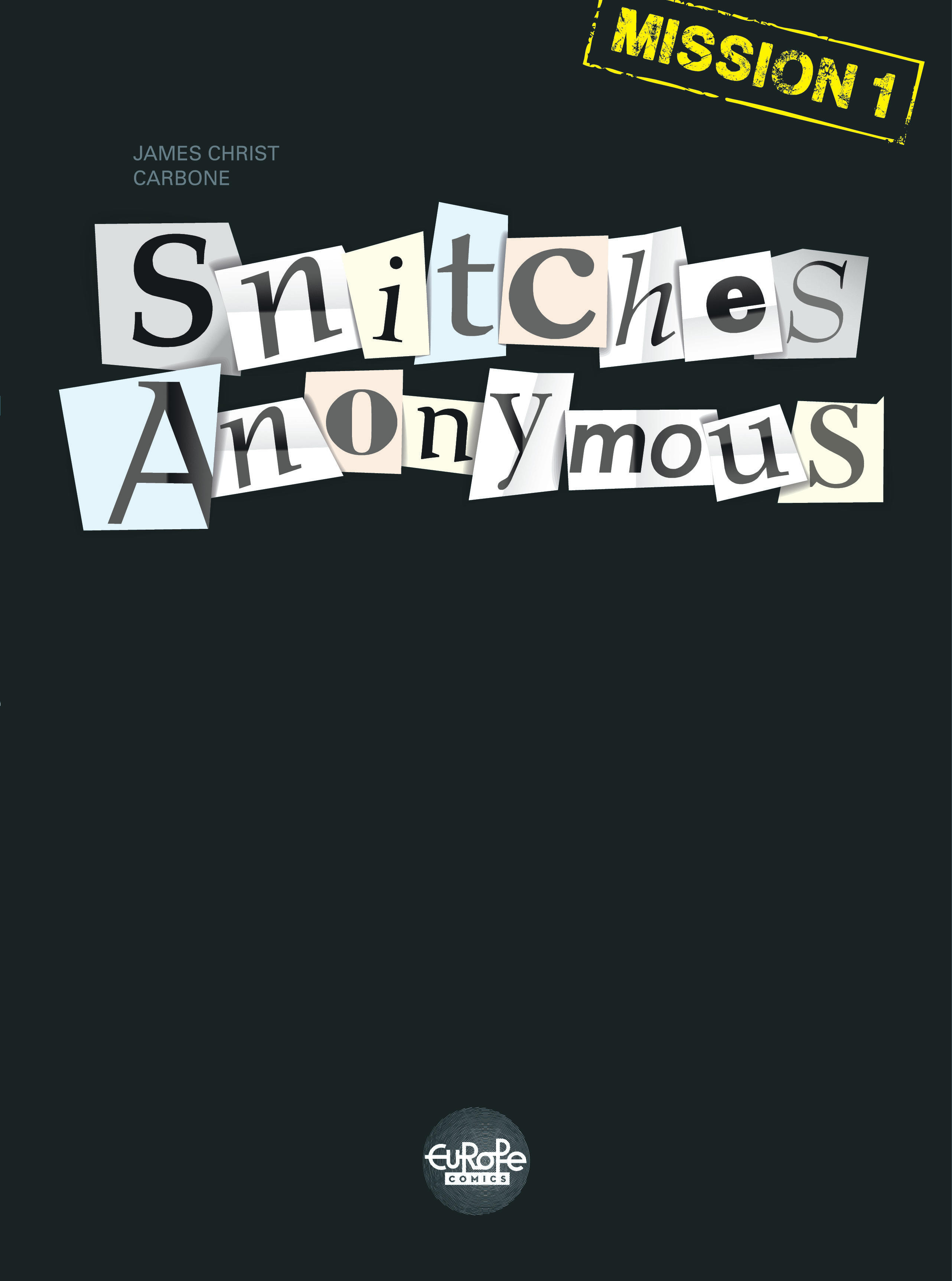 Vignette du livre Snitches Anonymous - Mission 1