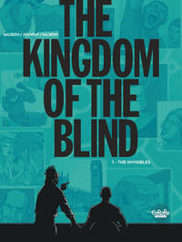 Vignette du livre The Kingdom of the Blind - Volume 1 - The Invisibles
