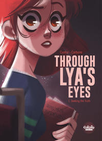 Vignette du livre Through Lya's Eyes - Volume 1 - Seeking the Truth