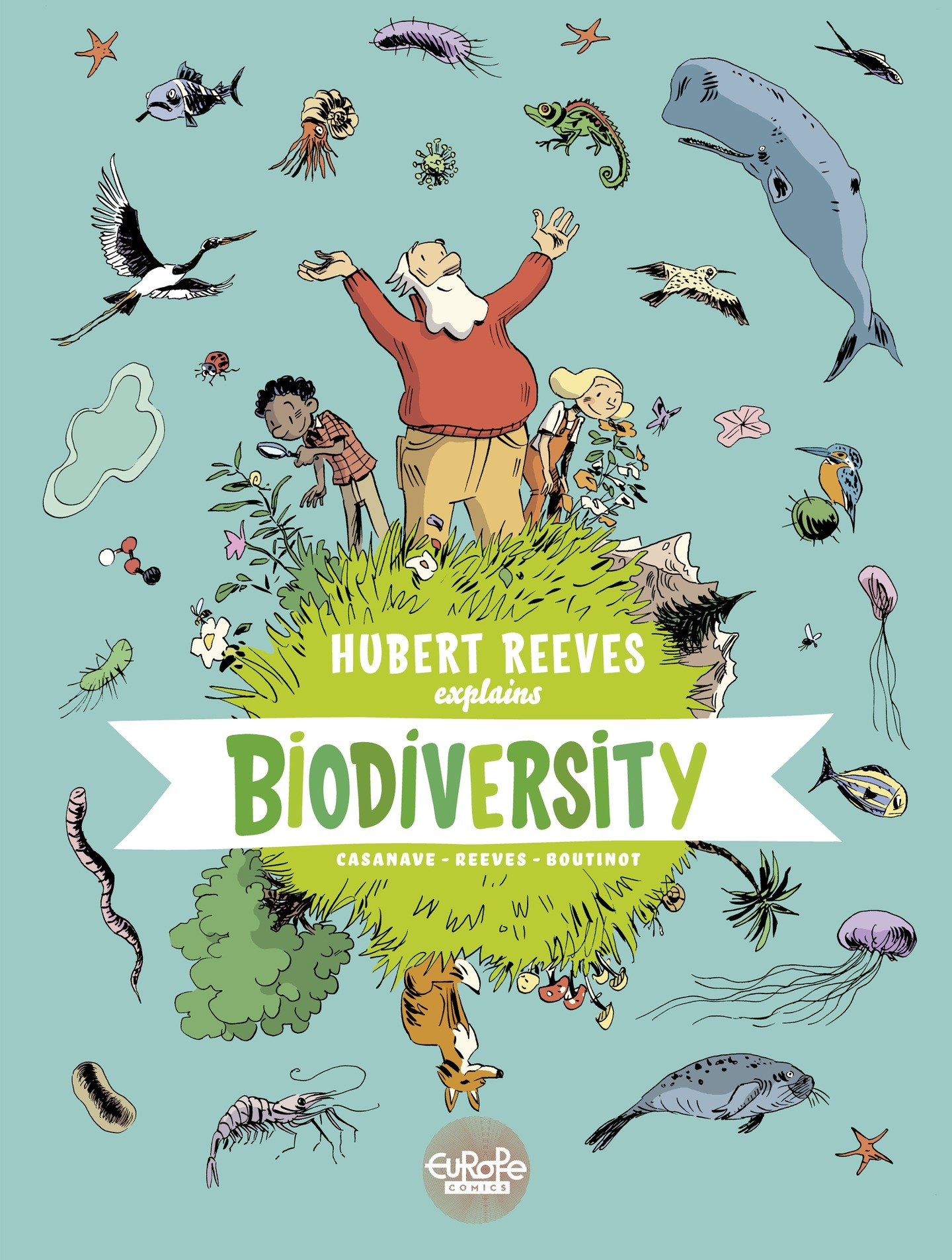 Vignette du livre Hubert Reeves Explains - Volume 1 - Biodiversity - Nelly Boutinot, Hubert Reeves